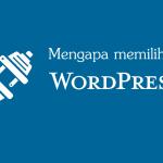 mengapa-memilih-wordpress